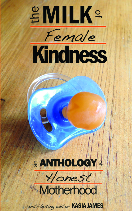 Milk of Female Kindness front cover