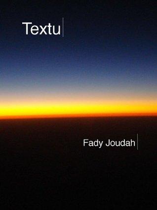 TEXTU by Fady Joudah