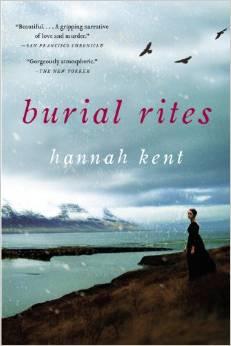 BURIAL RITES (Hannah Kent)